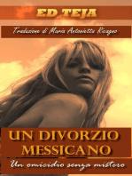 Un Divorzio Messicano