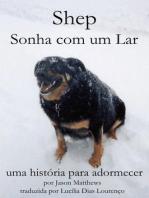 Shep Sonha Com Um Lar