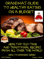 Grandma's Guide to Healthy Eating on a Budget