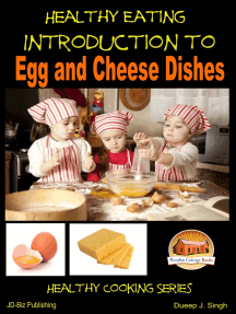 Healthy Eating: Introduction to Egg and Cheese Dishes