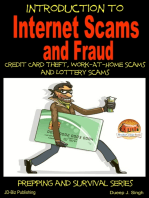 Introduction to Internet Scams and Fraud: Credit Card Theft, Work-At-Home Scams and Lottery Scams