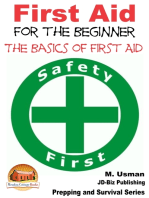 First Aid for the Beginner