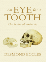 An Eye for a Tooth