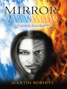 Mirror Mirror: Is the Image We See in the Mirror Reflected in Our Lives?