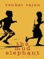The Mud Elephant