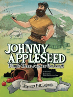 Johnny Appleseed Plants Trees Across the Land