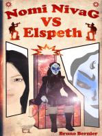 Nomi Nivag Versus Elspeth