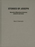 Stories of Joseph: Narrative Migrations between Judaism and Islam