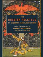 The Russian Folktale by Vladimir Yakovlevich Propp