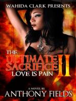 The Ultimate Sacrifice Part II