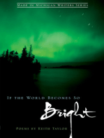 If the World Becomes So Bright
