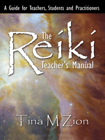 The Reiki Teacher's Manual: A Guide for Teachers, Students, and Practitioners
