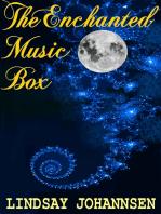 The Enchanted Music Box