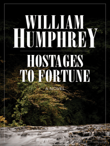 Hostages to Fortune: A Novel