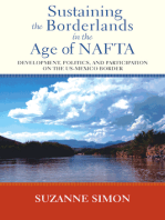 Sustaining the Borderlands in the Age of NAFTA: Development, Politics, and Participation on the US-Mexico Border