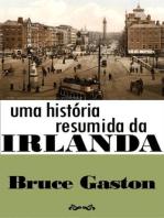 Uma História Resumida da Irlanda