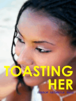Toasting Her