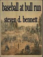 Baseball at Bull Run