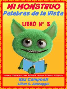 Mi Monstruo- Palabras de la Vista: Nivel 1- Libro 3