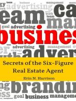 Secrets of the Six-Figure Real Estate Agent