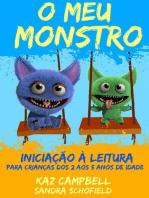 O Meu Monstro 4 - Iniciação à Leitura - para crianças dos 2 aos 5 anos de idade