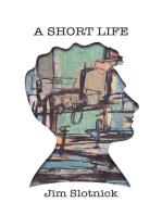 A Short Life
