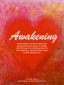 Awakening: To Unconditional love and Limitless joy