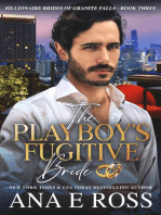 The Playboy's Fugitive Bride - Book Three