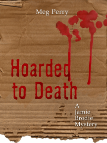 Hoarded to Death: A Jamie Brodie Mystery