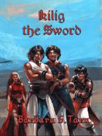 Kilig the Sword