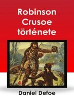 Robinson Crusoe története