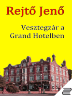 Vesztegzár a Grand Hotelben