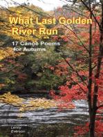 What Last Golden River Run