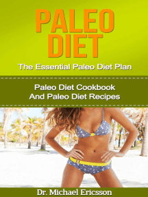 Paleo Diet: The Essential Paleo Diet Plan: Paleo Diet Cookbook And Paleo Diet Recipes