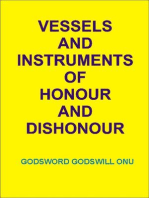 Vessels and Instruments of Honour and Dishonour