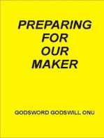 Preparing for Our Maker