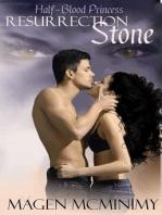 Resurrection Stone (Half-Blood Princess, #2)