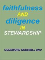 Faithfulness and Diligence In Stewardship