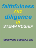 Faithfulness and Diligence In Stewardship