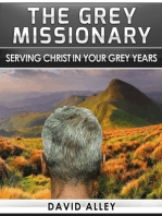 The Grey Missionary