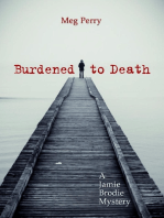 Burdened to Death