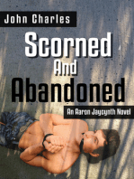 Scorned and Abandoned (An Aaron Jaycynth Mystery)