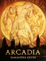 Arcadia, Una Tragedia Moderna