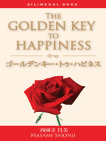 The Golden Key to Happiness / ゴールデンキー・トゥ・ハピネス:Bilingual Book