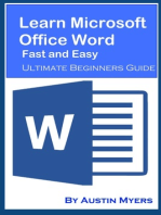 Learn Microsoft Office Word Fast and Easy: Ultimate Beginners Guide