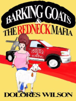 Barking Goats and the Redneck Mafia