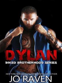 Dylan: Inked Brotherhood, #4