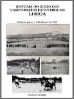 História do início dos Campeonatos de Futebol em Lisboa