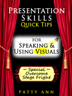 Presentation Skills ~ Quick Tips for Speaking & Using Visuals