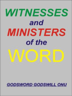 Witnesses and Ministers of the Word